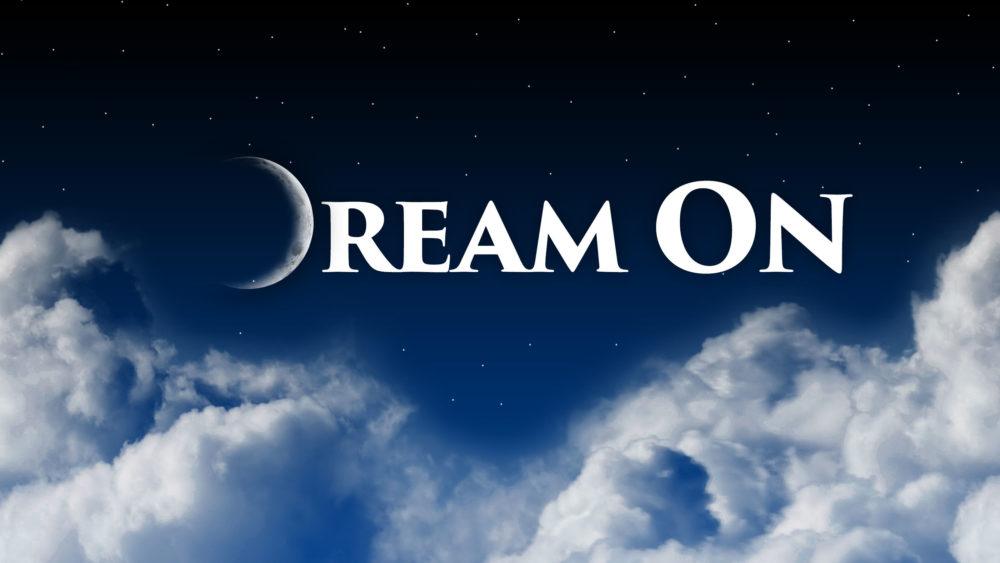 Dream On