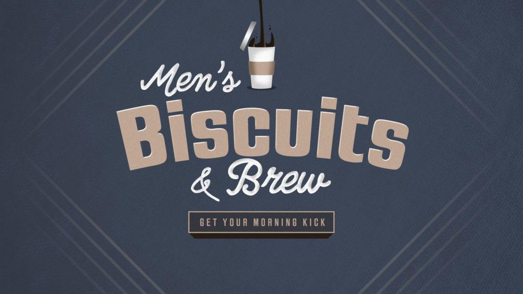 Men's Biscuits & Brew
