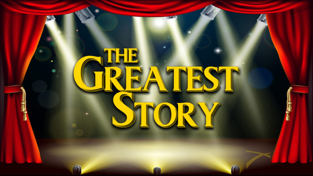 The Greatest Story